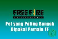 Pet yang Paling Banyak Dipakai Pemain Free Fire