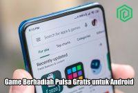 Game Berhadiah Pulsa Gratis untuk Android