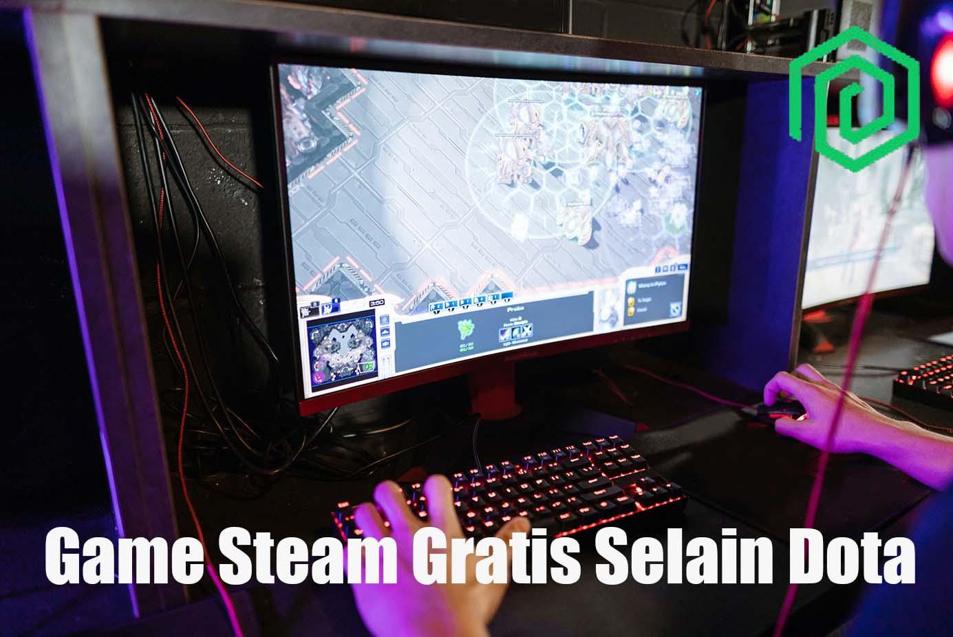 Game Steam Gratis Selain Dota