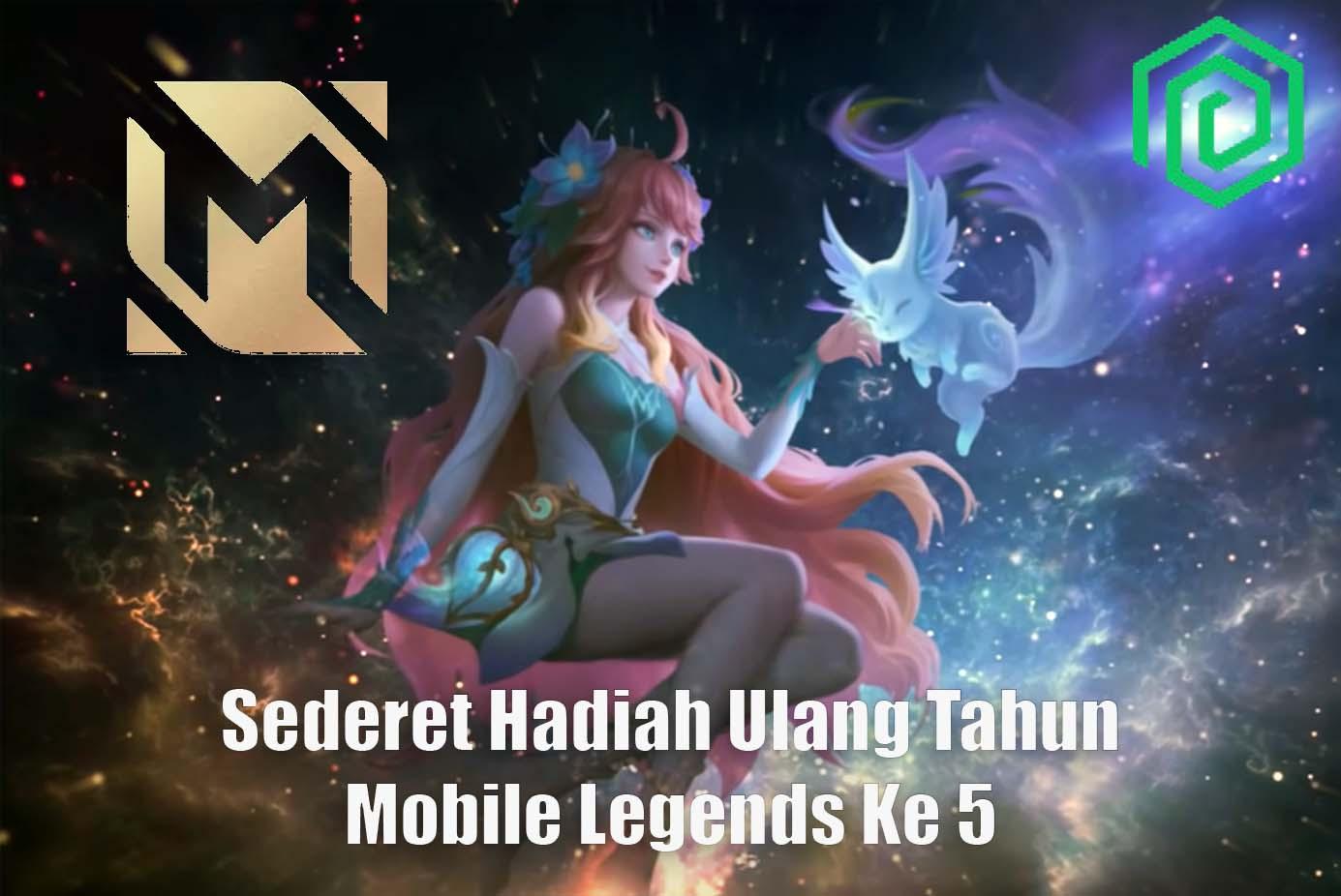 Sederet Hadiah Ulang Tahun Mobile Legends Ke 5